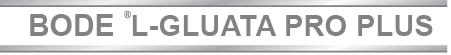 L-Gluata Pro Plus Bode